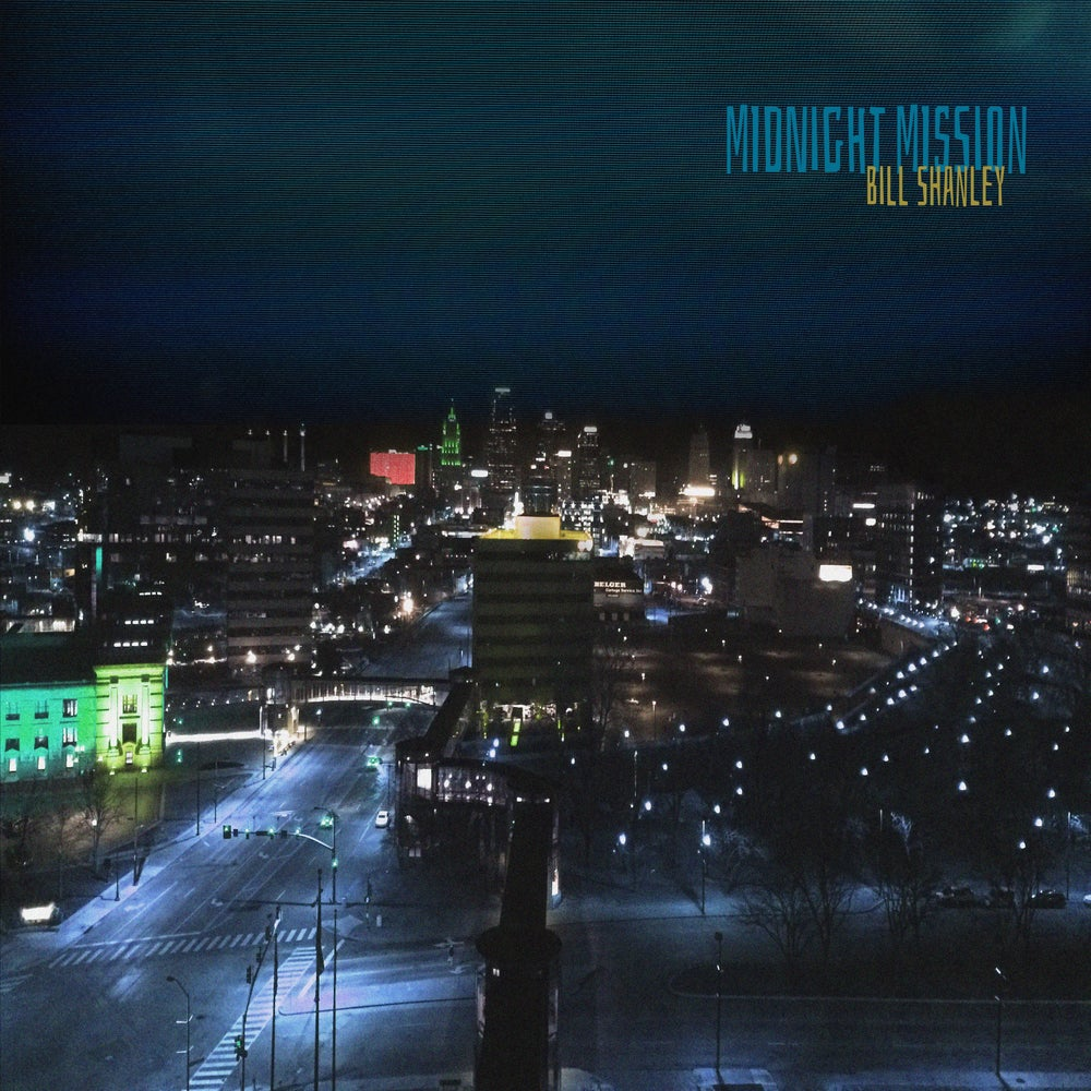 Image of Bill Shanley - Midnight Mission ( 180 gram Vinyl LP )
