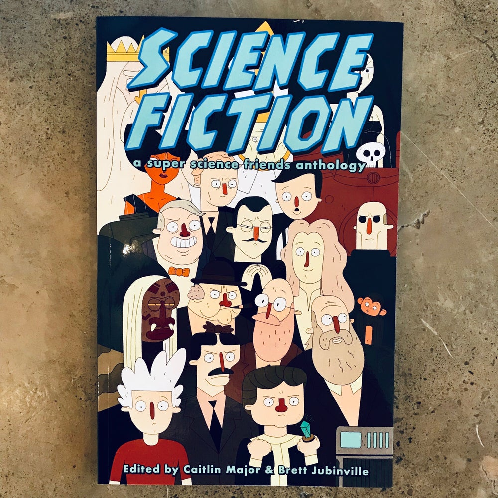 Image of Science Fiction: A Super Science Friends Anthology