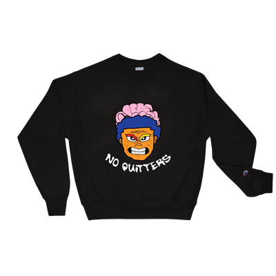 Image of NO QUITTERS CHAMPION CREWNECK