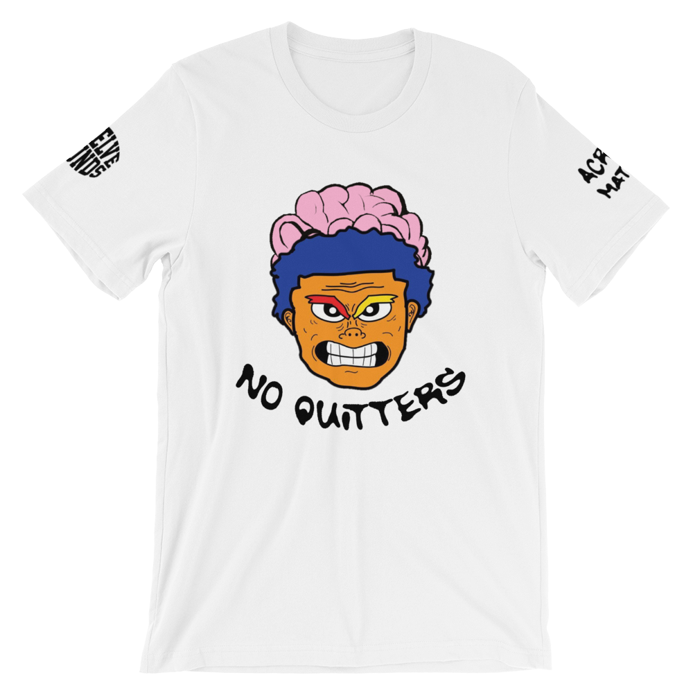 Image of NO QUITTERS T-SHIRT