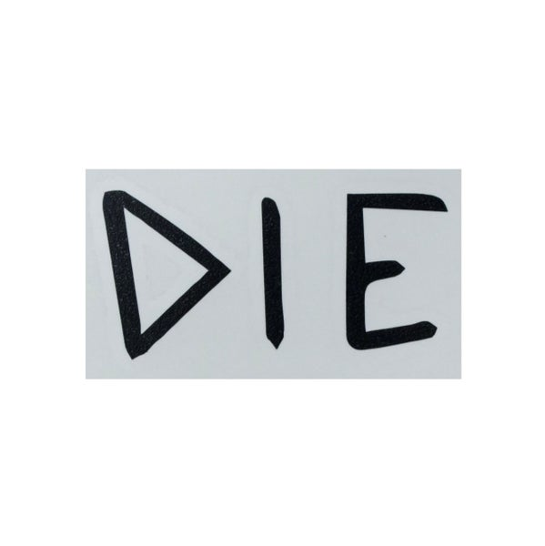 "Image of Black ""DIE"" Decal"