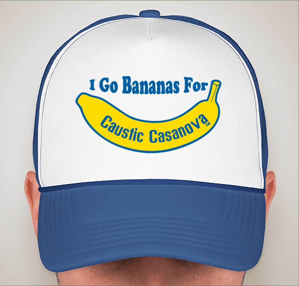 Image of I Go Bananas For Caustic Casanova Trucker Hat