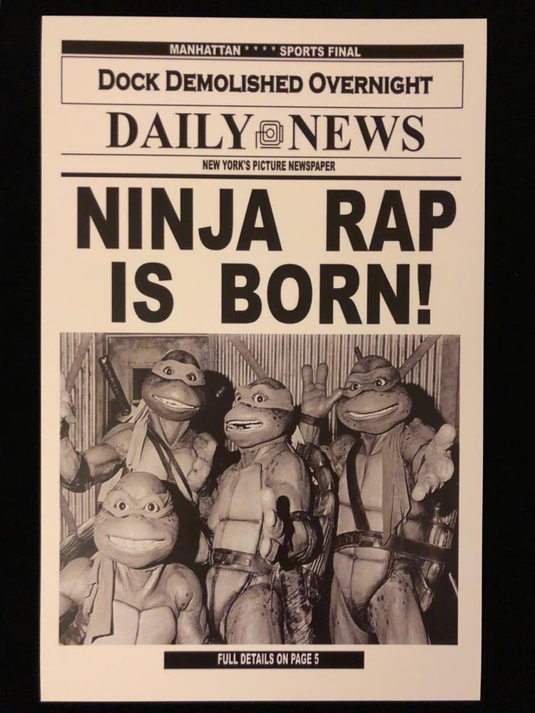 Image of Ninja Rap Is Born Print