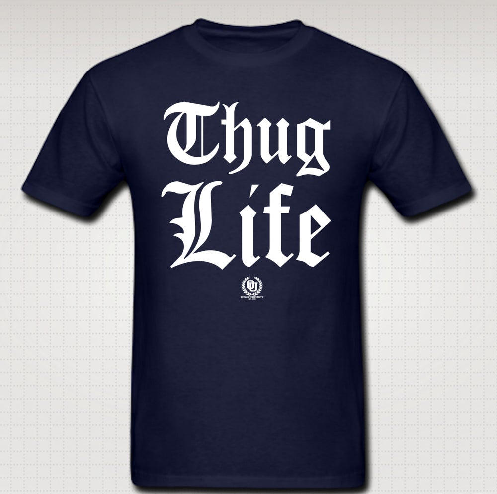 Image of Thuglife OG Tshirt - Comes in Black, White, Red, Navy Blue, Grey. CLICK HERE TO SEE ALL COLORS