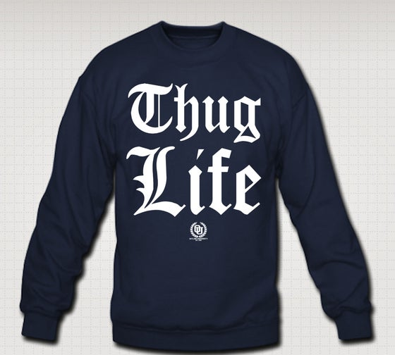 Image of Thuglife OG Crewneck - Comes in Black, Grey, Red, Navy Blue. CLICK HERE TO SEE ALL COLORS