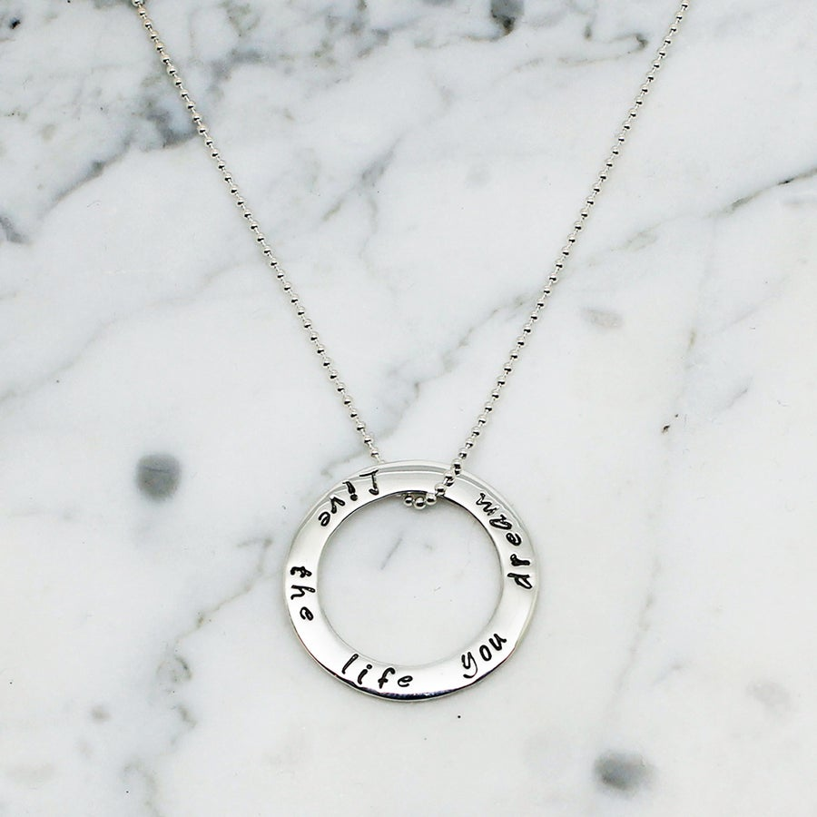 Image of Live the Life You Dream Circle Necklace