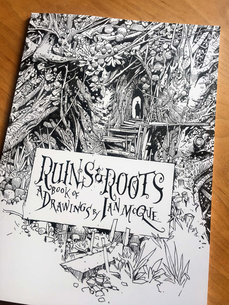 Image of 'Ruins & Roots - A Book of Drawings by Ian McQue'