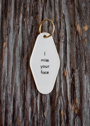 Image of i miss your face keytag