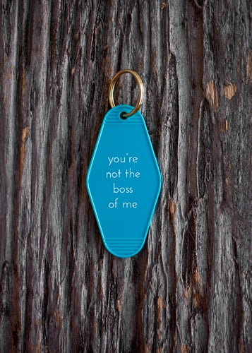 Image of you're not the boss of me keytag