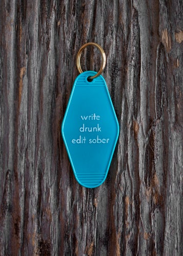 Image of write drunk edit sober keytag