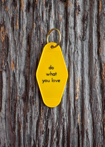 Image of do what you love keytag