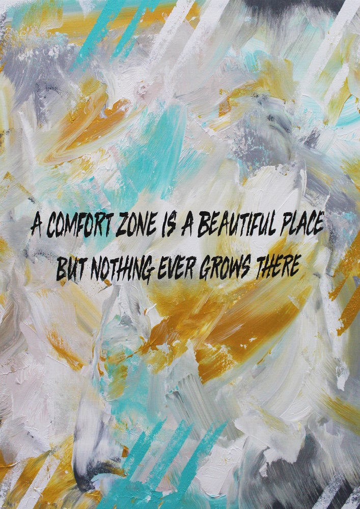 Image of COMFORT ZONE (Limited Edition Print)