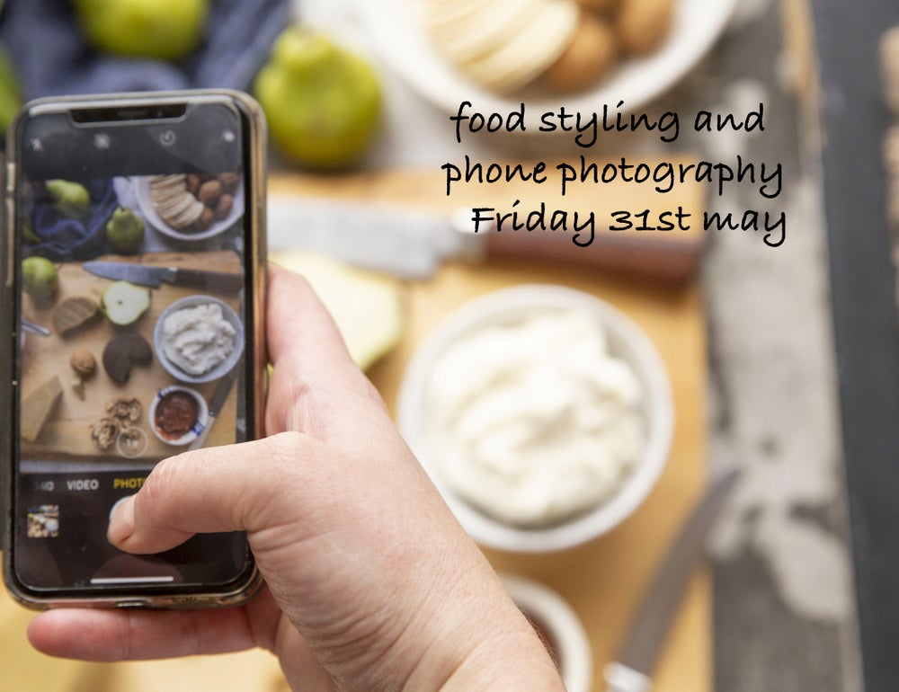 Image of Phone photography and food styling 31st May