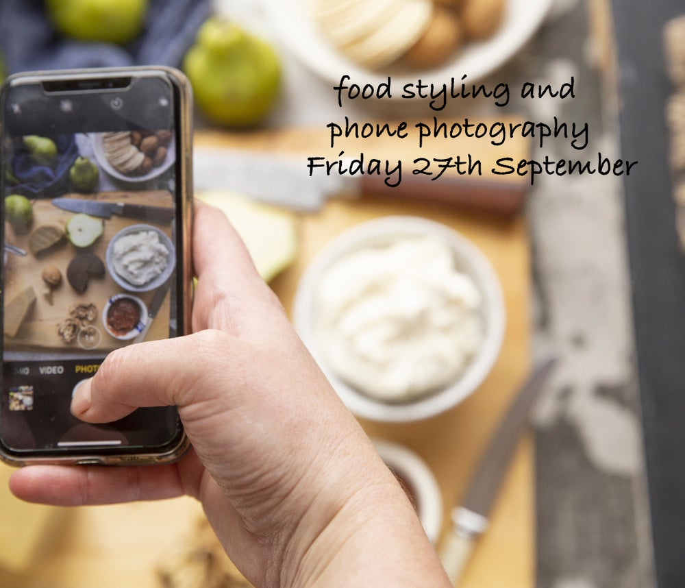 Image of Phone photography and food styling Friday 27th September