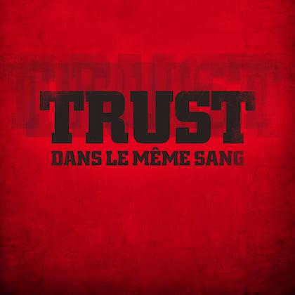 Image of TRUST - Dans Le Même Sang - CD Digipack