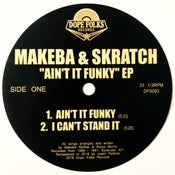 "Image of MAKEBA & SKRATCH ""Ain't it Funky"" EP"
