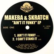 "Image of MAKEBA & SKRATCH ""Ain't it Funky"" EP"