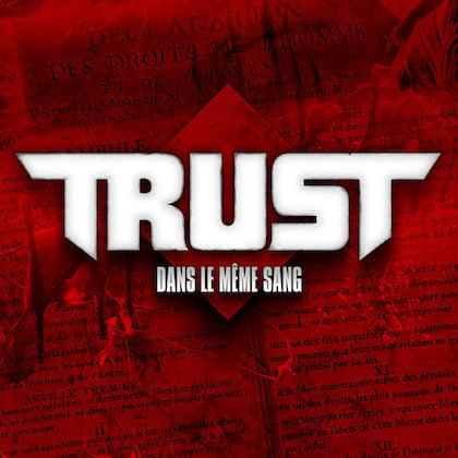Image of TRUST - Dans Le Même Sang - Edition 2 LP