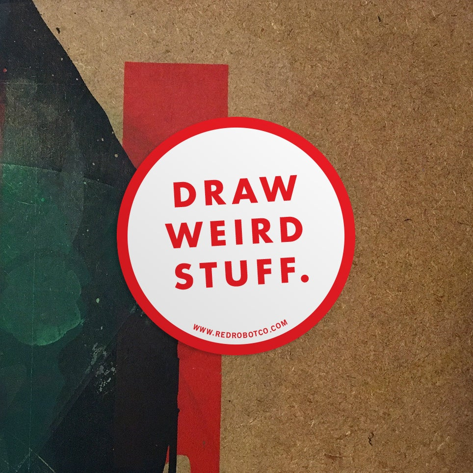"Image of ""Draw Weird Stuff"" Sticker"