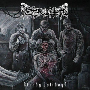 Image of NEW!!! RETICULATE Bloody Holidays CD
