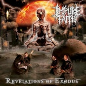 Image of NEW !!! IMPURE FAITH Revelation of Exodus CD