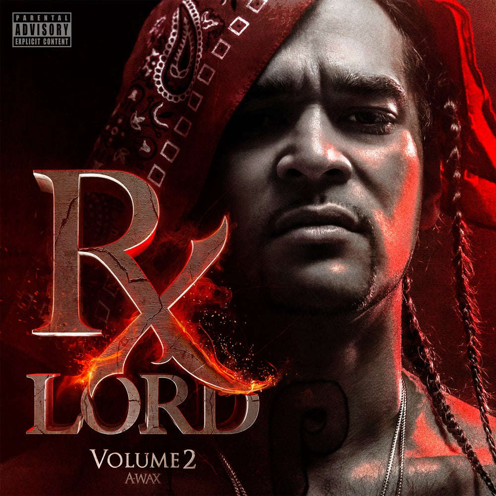 Image of A-Wax - Rx Lord vol. 2