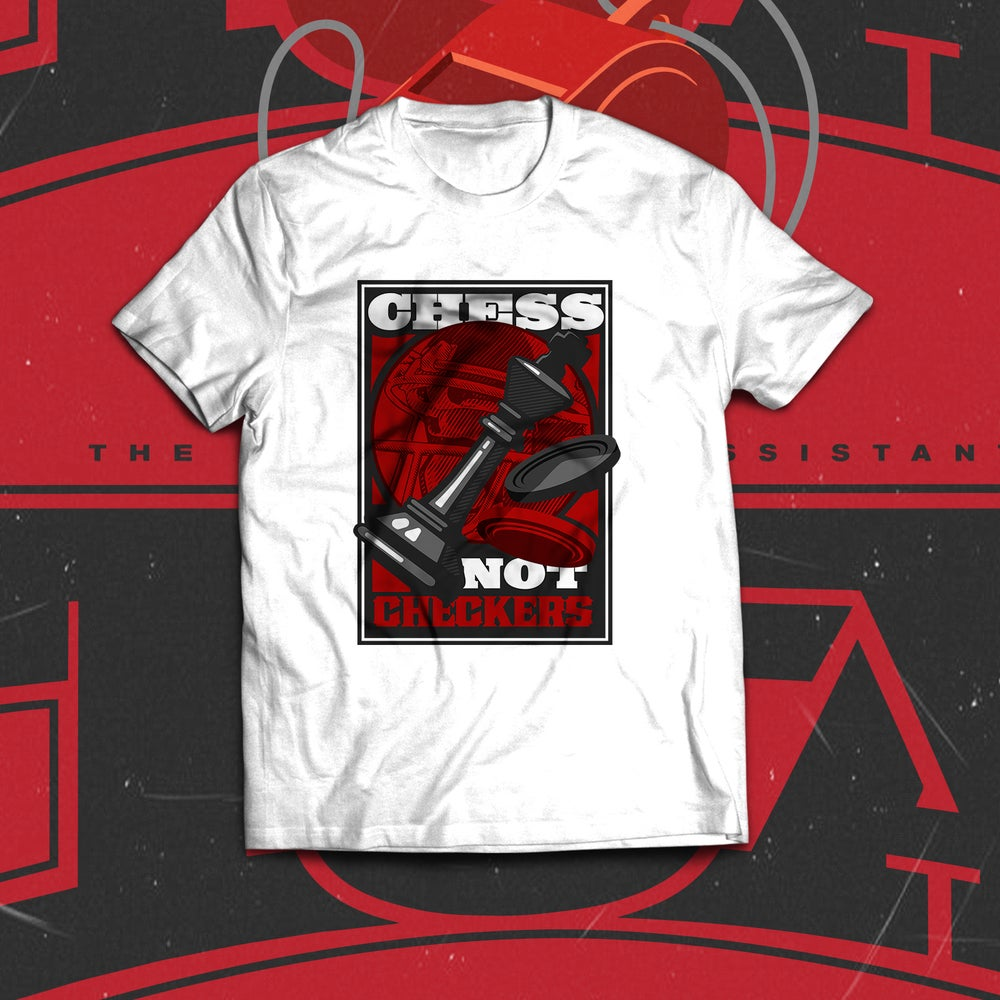 Image of Chess Not Checkers Tee