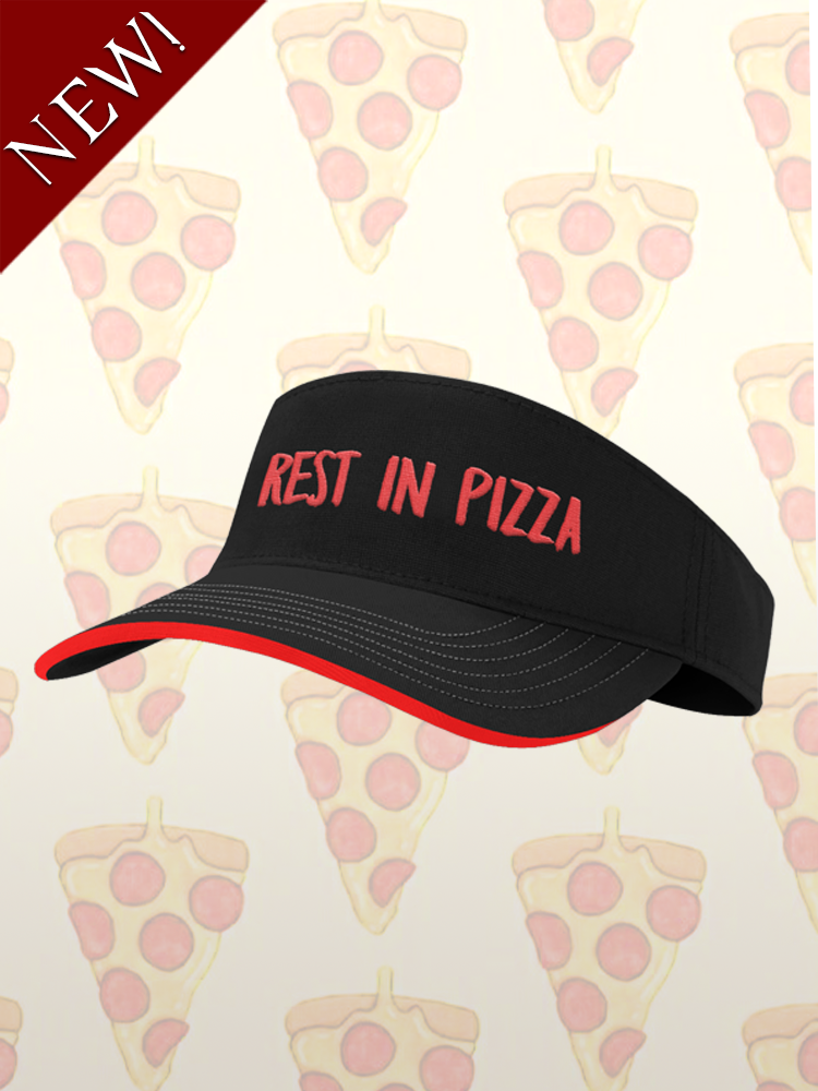 Image of REST IN PIZZA VISOR