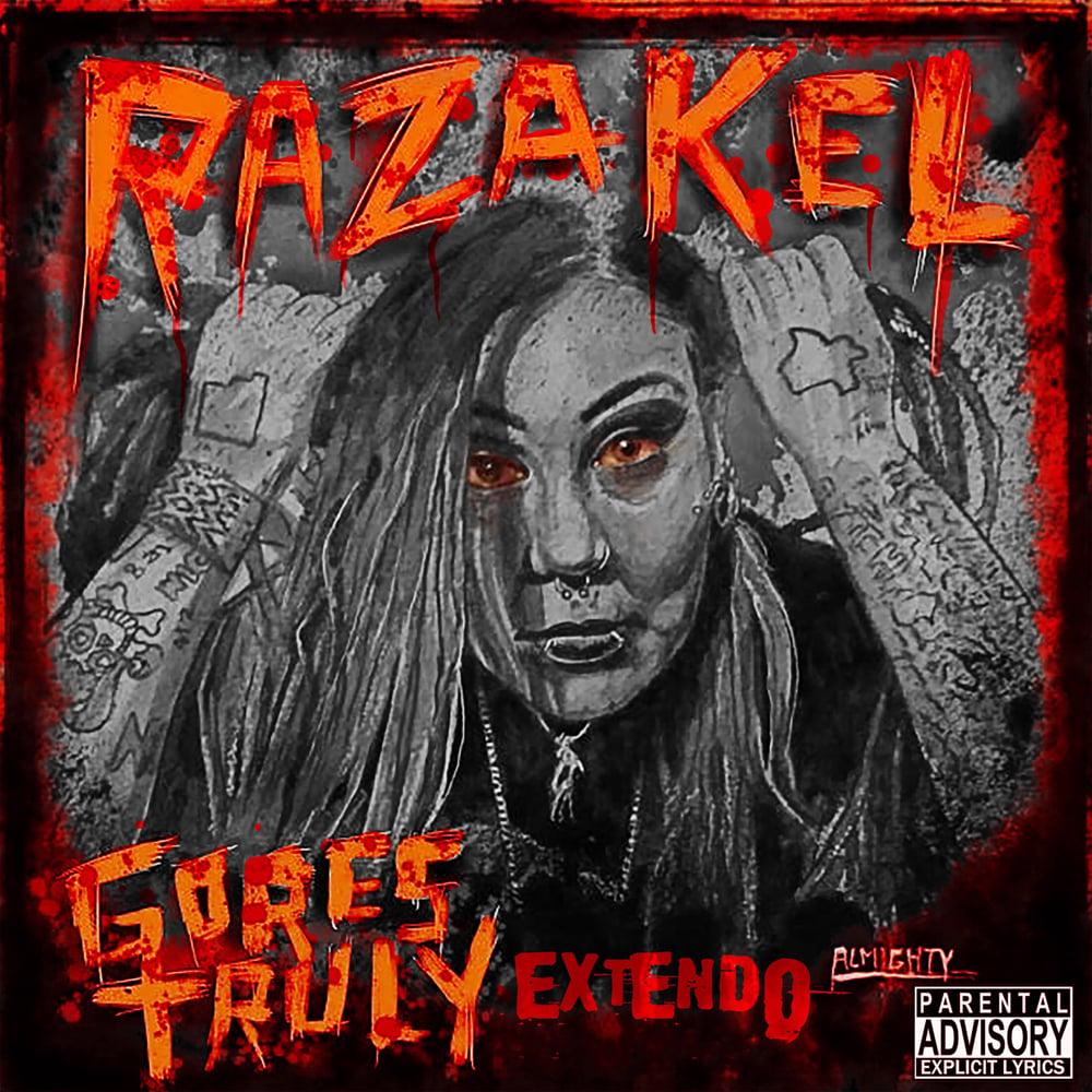 Image of Razakel- Gores Truly: EXTENDO