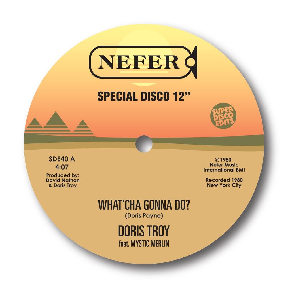 "Doris Troy Feat Mystic Merlin ""What'cha gonna do""/""You got me baby"" Nefer"