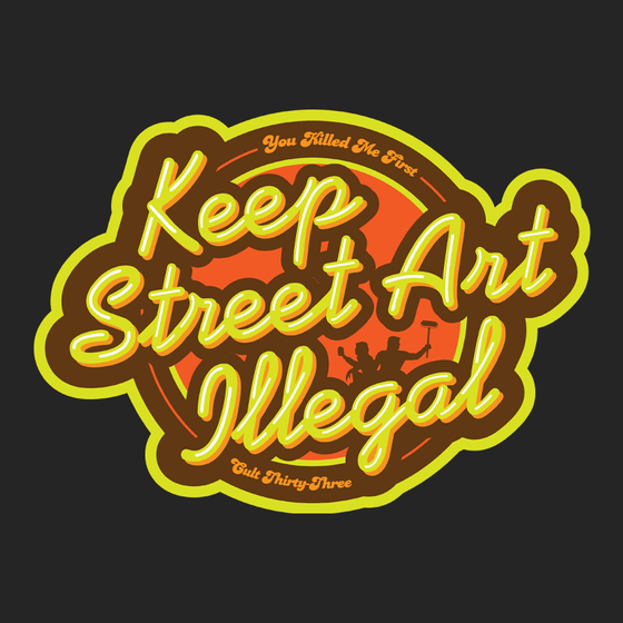 Image of Keep Street Art Illegal sticker