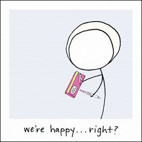 Image of we're happy... right?