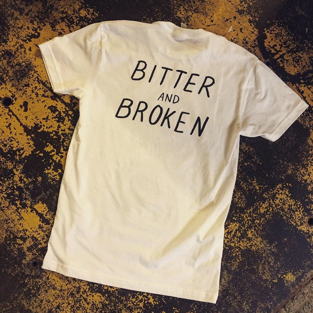Image of Bitter and broken