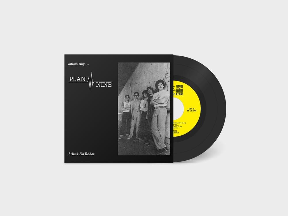 """Image of PLAN NINE — """"I AIN'T NO ROBOT"""" 7"""" EP (1981-82)"""