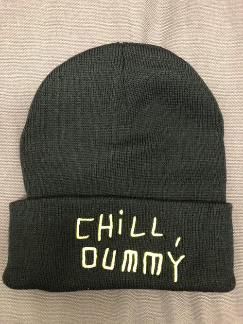 "Image of P.O.S ""Chill, dummy"" Beanie"