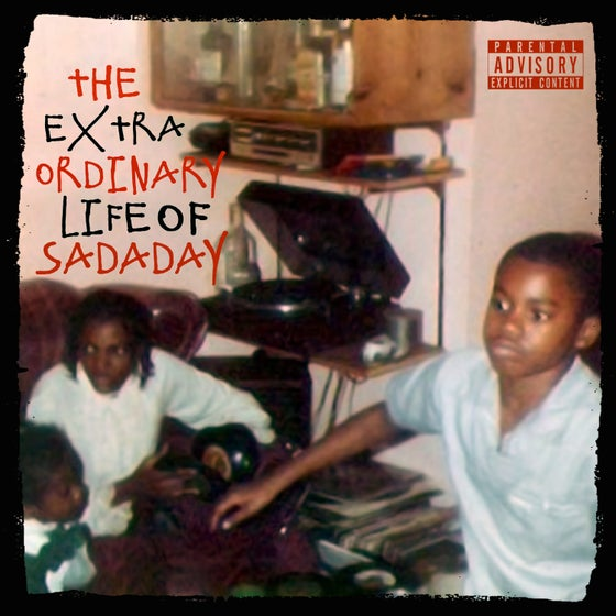 Image of The Extraordinary Life Of Sadaday EP