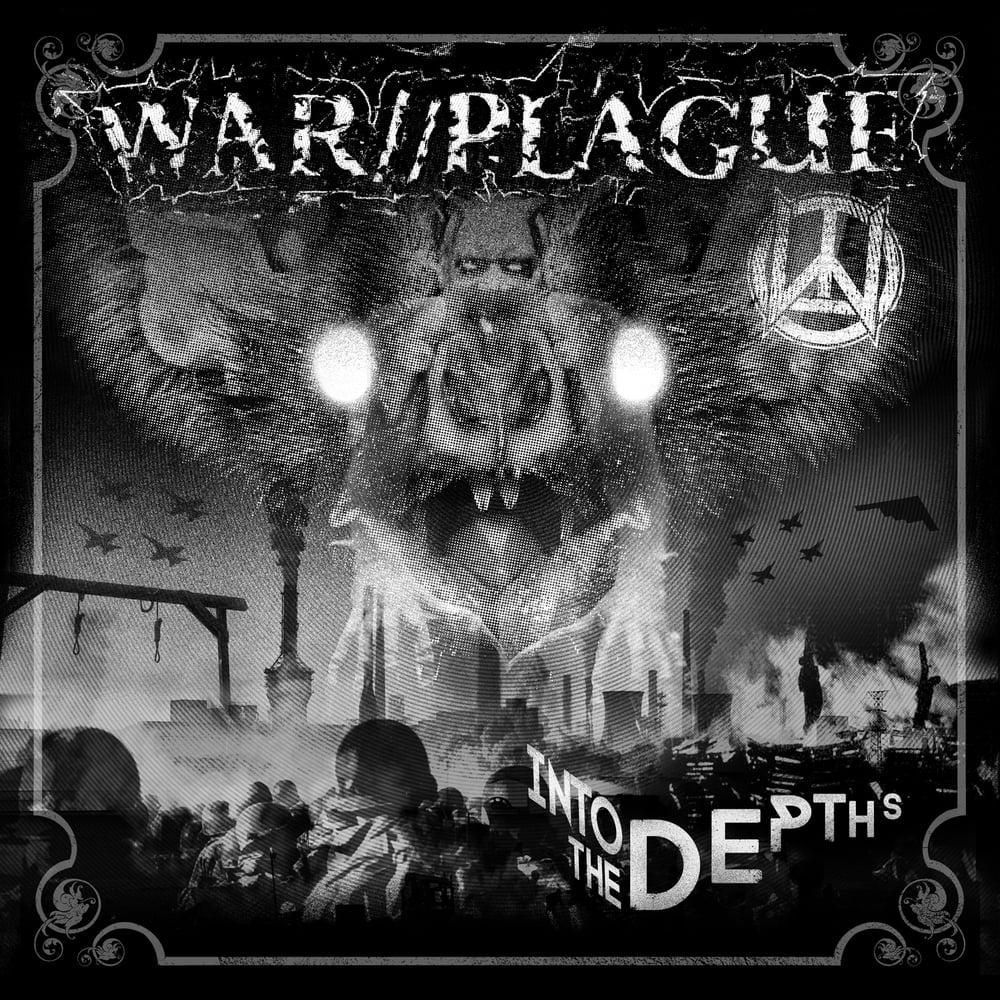 """WAR//PLAGUE """"Into the Depths"""" 10 song LP"""