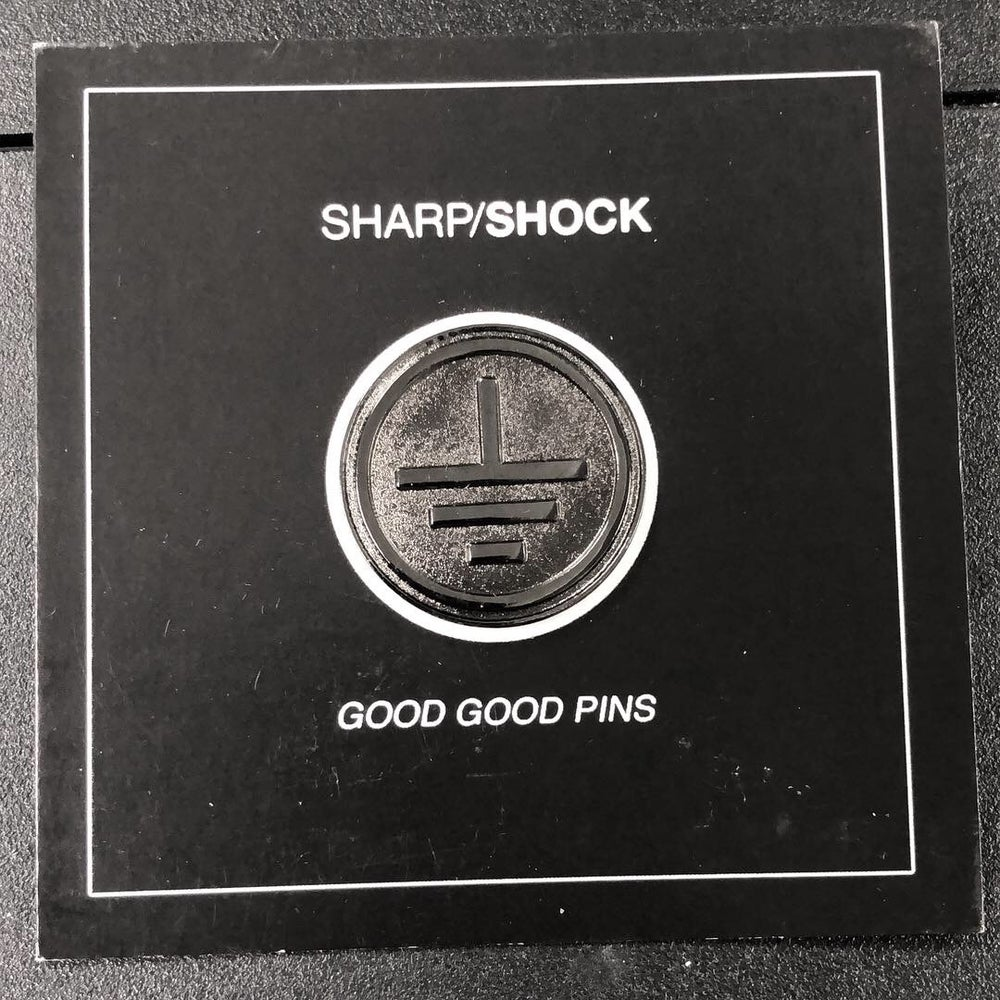 Image of SHARP/SHOCK - GOOD GOOD PINS