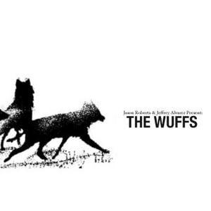Image of Jason Roberts & Jeffrey Alvarez Present: The WUFFS