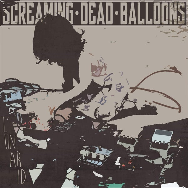 "Image of Screaming Dead Balloons - L'Un Ar Id 12"" (PRE-ORDER)"