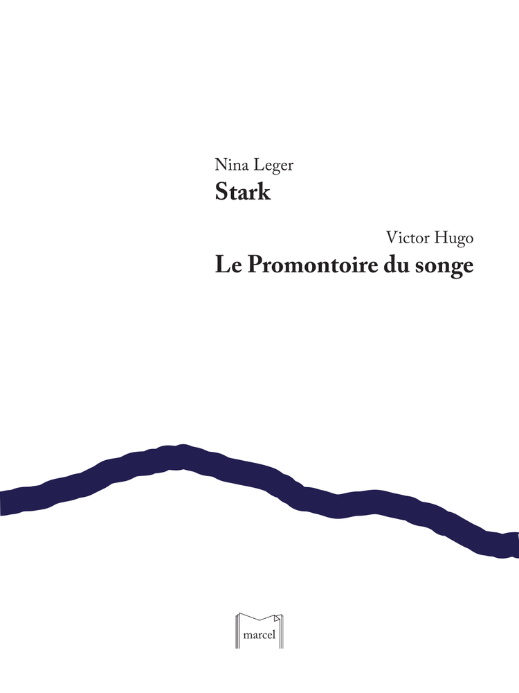 Image of  Stark, Nina Leger / Le Promontoire du songe, Victor Hugo