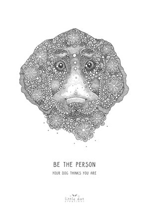 Image of Be The Person Your Dog Thinks You Are!
