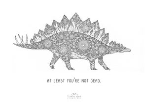 Image of At Least You're Not Dead