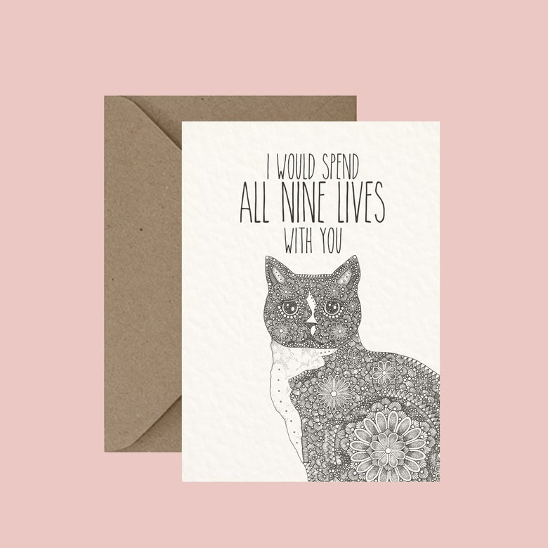 """Image of """"I would spend all nine lives with you"""" greeting card"""