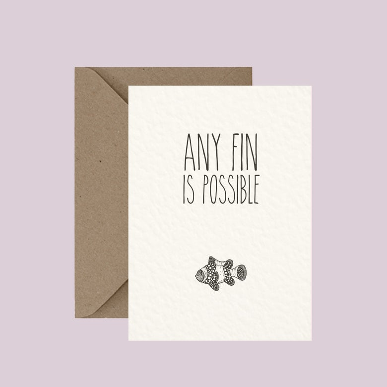 """Image of """"Any fin is possible"""" greeting card"""
