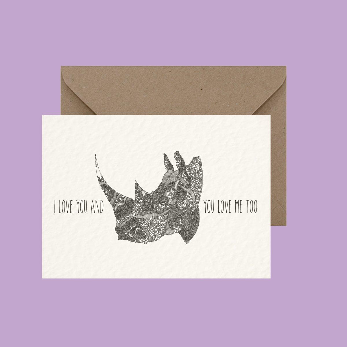 "Image of ""I love you and rhino you love me too"" greeting card"