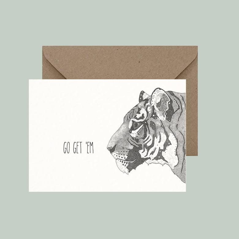 """Image of """"Go get 'em tiger"""" greeting card"""
