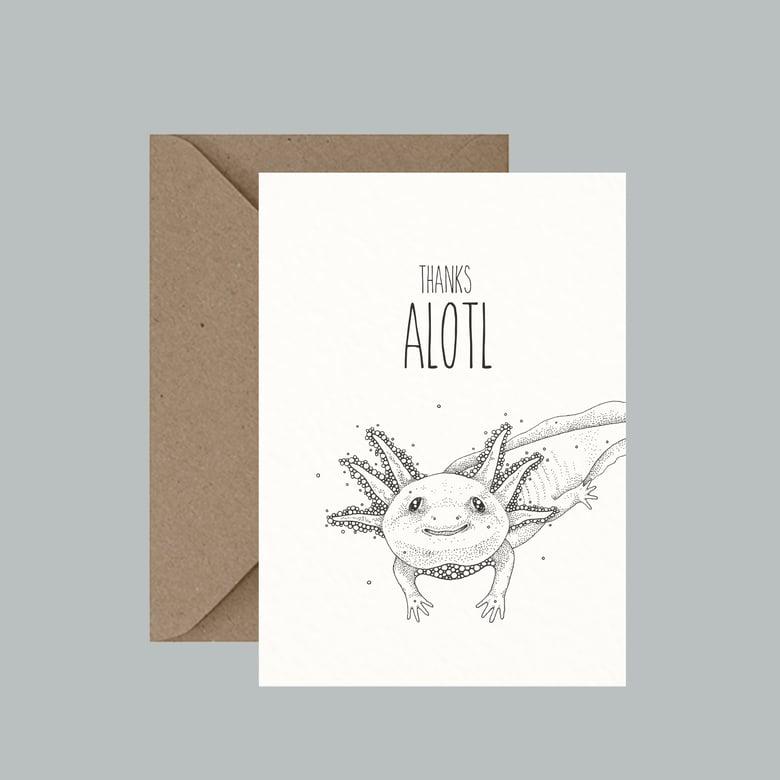 """Image of """"Thanks Alotl"""" greeting card"""