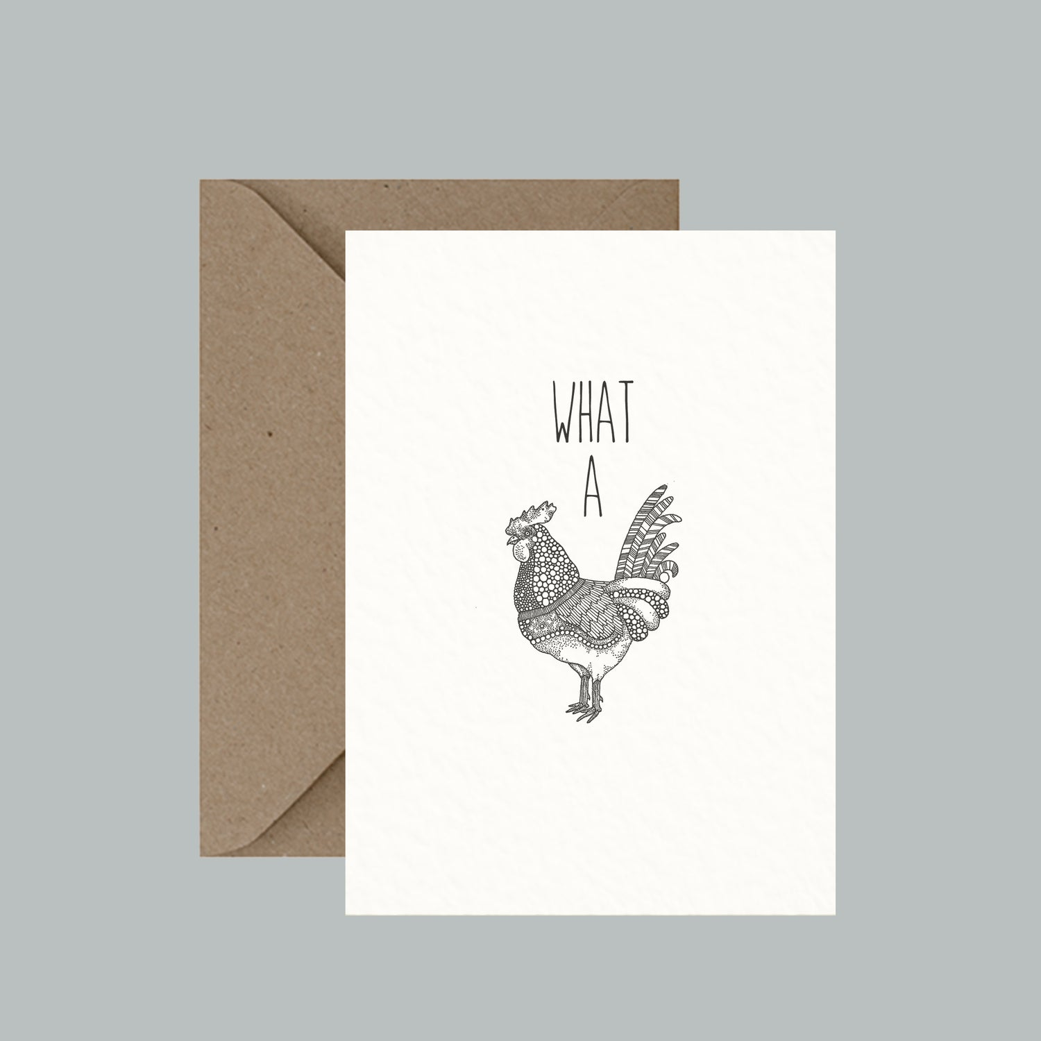 "Image of ""What A Cock"" greeting card"