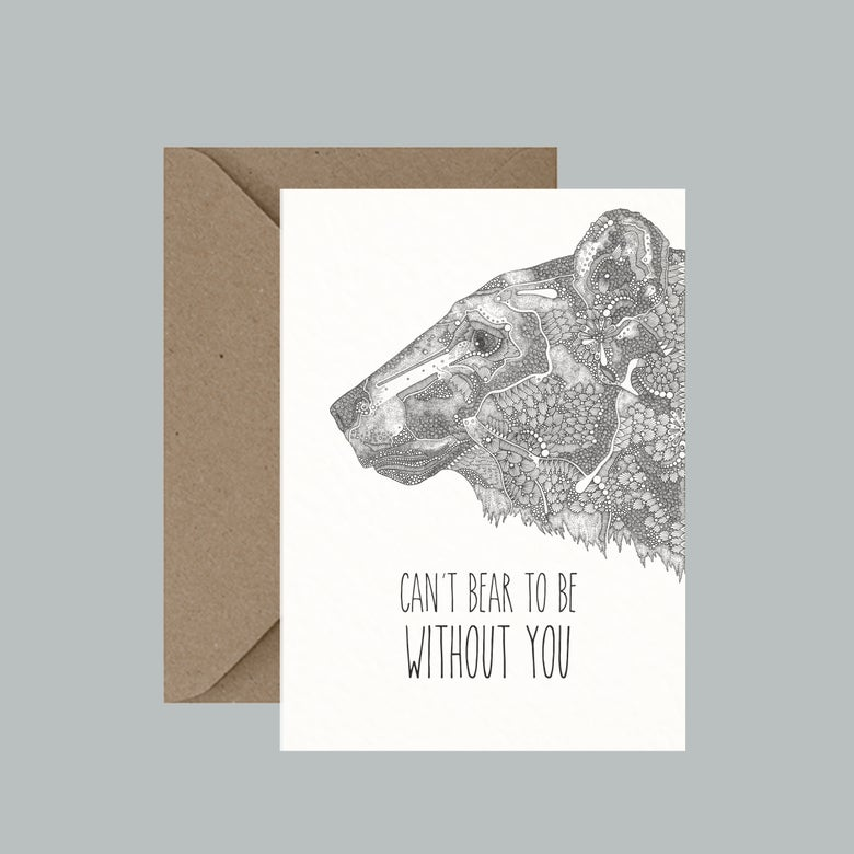 "Image of ""Can't bear to be without you"" greeting card"